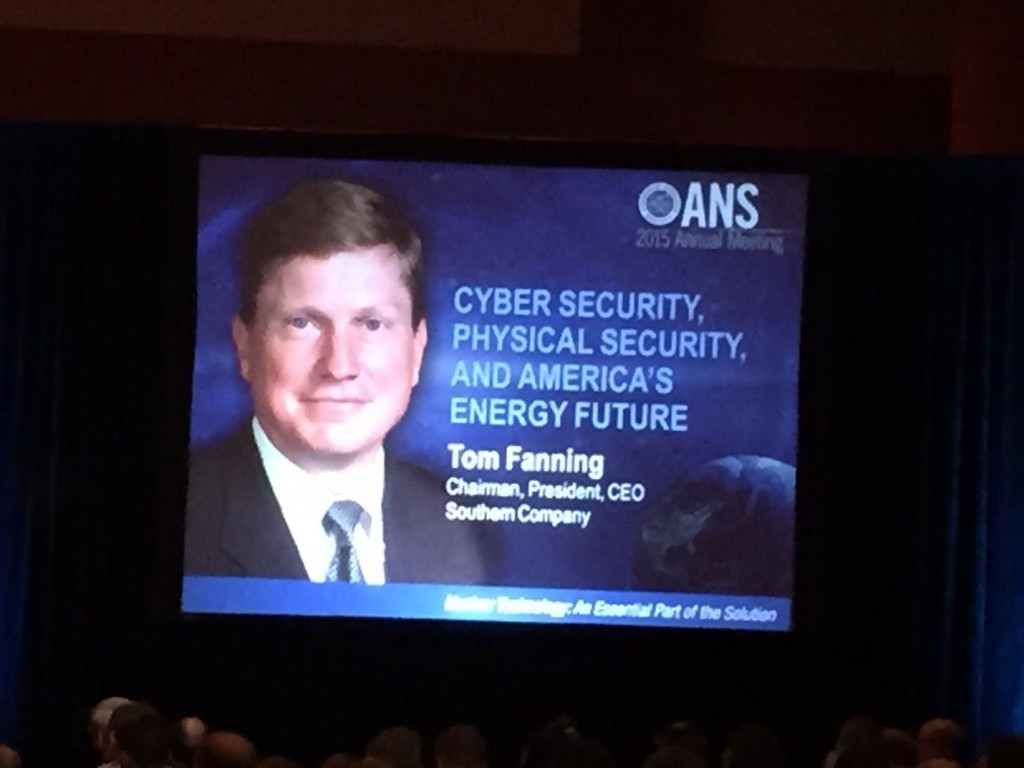 ANS Annual Meeting Plenary Session – Cyber Security, Physical Security and America's Energy Future Key Note Presentation