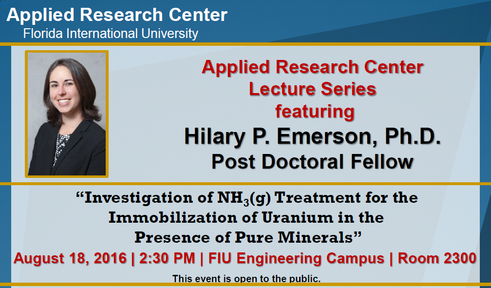 """Investigation of NH3(g) Treatment for the Immobilization of Uranium in the Presence of Pure Minerals"" by Dr. Hilary P. Emerson, Post-Doctoral Fellow"