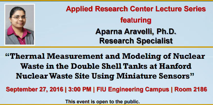 Thermal Measurement and Modeling of Nuclear Waste in the Double Shell Tanks at Hanford Nuclear Waste Site Using Miniature Sensors by Aparna Aravelli, Ph.D.